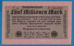 DEUTSCHES REICH5 Millionen Mark 20.08.1923# 8AJ * 044052  P# 105 - [ 3] 1918-1933 : République De Weimar