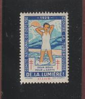 Vignette De 1929 - DE LA LUMIÈRE.! - Deux Sous Pour La Santé - Lutte Contre La TUBERCULOSE - Dpt . ALLIER -  2 Scannes - Commemorative Labels