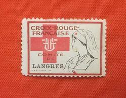 FRANCE - CROIX ROUGE - 1916 - Vignette Militaire Comité De Langres - MNH Neuf Gomme Originale - Cf Scan - Croix Rouge