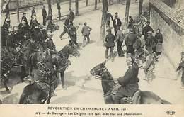 - Marne -ref-A925- Ay - Revolution En Champagne - Avril 1911 - Dragons Et Manifestants - Manifestations - évènements - - Ay En Champagne