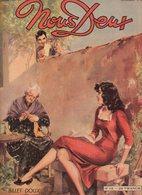 Nous Deux N°118 La Ballade Des Amants, Je N'avais Pas Le Droit De Porter Son Nom, L'engrenage De 1949 - Romantique