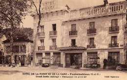 77 *   FONTAINEBLEAU  /  HOTEL DE LA FORET ET DE LA GARE - Fontainebleau