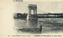 """AUVERGNE - DRÔME (26) - LA PROVENCE - CPA - N°404 - VALENCE, Pont Sur Le Rhône """"POËME DE PROVENCE"""" Par Jean Aicard - Auvergne"""