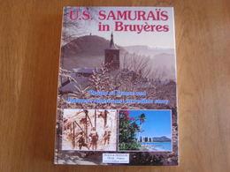 US SAMURAÏS IN BRUYERES Guerre 40 45 WW 2 Japanese Americans Soldiers Bruyères En Vosges France Battle Bataille US Army - Boeken, Tijdschriften, Stripverhalen