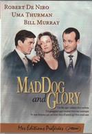 DVD MAD DOG And GLORY  Avec Robert De Niro     Etat: TTB Port 110 Gr Ou 30 Gr - Romanticismo