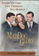 DVD MAD DOG And GLORY  Avec Robert De Niro     Etat: TTB Port 110 Gr Ou 30 Gr - Romantic