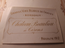 RARE Et VIEILLE ÉTIQUETTE CERONS CHÂTEAU BAULIEU 1912 - Bordeaux