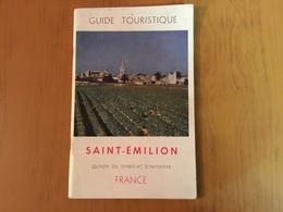Guide Touristique Saint-Emilion 1951 83 Pages - Toerisme