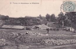 PERONNE          TRAVAUX DE  DEMANTELEMENT - Peronne