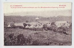 ETHIOPIE: HARAR - Lèproserie Fondée Et Dirigée Par Les Missionnaires Capucins Français - 14 édit Imp. St Lazare Diré-Do - Ethiopie