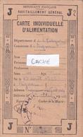Carte Individuelle D'Alimentation Avec Coupons Ravitaillement Général J  1940 Rignac Aveyron - 1939-45