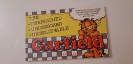 GARFIELD: The Unabridged, Uncensored,unbelievable Garfield - BD Britanniques
