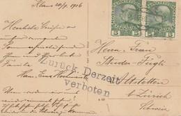 Österreich: 1916: Ansichtskarte Steyrtal Nach Zürich: Zurück Derzeit Verboten - 1850-1918 Impero