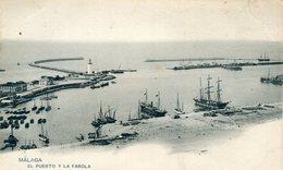ESPAGNE / ESPANA - Malaga : El Puerto Y La Farola - Málaga