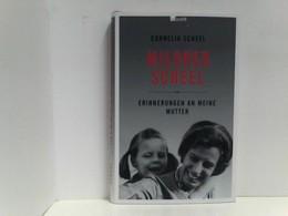 Mildred Scheel: Erinnerungen An Meine Mutter - Biographien & Memoiren