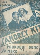 """Partition : """" POURQUOI DONC SA MERE !! """" LES CLOWN'S MUSICAUX SANDREY Et KITO / KITO LAROCHE - Non Classés"""
