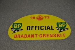 Rally Plaat-rallye Plaque Plastic: 30e Brabant-grensrit OFFICIAL 1973 RAC-zuid BP - Plaques De Rallye