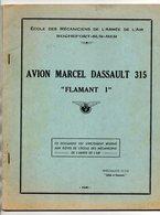 NOTICE TECHNIQUE - AVION MARCEL DASSAULT 315 - FLAMANT I - Aviation