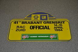 Rally Plaat-rallye Plaque Plastic: 41e Brabant-grensrit OFFICIAL 1984 RAC-zuid Opel-GM Gulf Kuwait Petroleum - Rallye (Rally) Plates