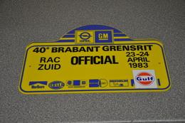 Rally Plaat-rallye Plaque Plastic: 40e Brabant-grensrit OFFICIAL 1983 RAC-zuid Opel-GM-marlboro-hella-michelin-gulf - Rally-affiches