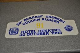 Rally Plaat-rallye Plaque Plastic: 50e Brabant-grensrit 1993 RAC-zuid Hotel Dekkers-gouden Rijders - Plaques De Rallye