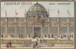Expositions - Exposition Universelle 1889 - Chromo Chocolat Ibled Paris Mondicourt - Pavillon Des Beaux-Arts - Expositions