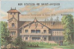 """Expositions - Exposition Universelle 1878 - Chromo Magasin """"Aux Statues De St-Jacques"""" Paris - Pavillon Suisse - Expositions"""