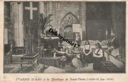 CPA 93 SAINT-DENIS - JEANNE D'ARC À LA BASILIQUE DE SAINT-DENIS (1429-18 JUIN 1916) - NON CIRCULÉE - Saint Denis