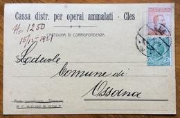CLES 15 XII 21  Ann. Austr. Su CARTOLINA  CASSA DISTR.PER OPERAI AMMALATI - CLES  Per COMUNE DI OSSANA - Trento