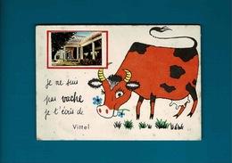 Cpa Vittel Je Ne Suis Pas Vache Je T'écris De Vittel - Vittel Contrexeville