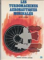 DOCAVIA # 10 LES TURBOMACHINES AERONAUTIQUES MONDIALES    PAR A. BODEMER - Avión