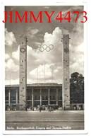 CPA POSTKARTE - BERLIN REICHSSPORTFELD EINGANG UND OLYMPIA STADION 1936 - Verlag. W. St.B. N° 212 A - Olympische Spiele
