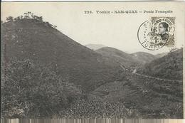 VIET-NAM : Tonkin, Nam-Quan, Poste Français - Vietnam