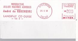 EMA  SPECIMEN SECAP  25 06 68 Landifay  (02) Guise   Motoculture Format 6 X 12 - Marcophilie (Lettres)