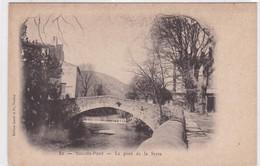 83 / SOLLIES PONT / LE PONT DE LA SERRE / PRECURSEUR - Sollies Pont