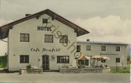 Neufeld - Hotel Café Neufeld - Autobahn-Ausfahrt Rosenheim  [Z9-179 - Allemagne
