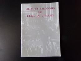 Villes Et Baronnies Des états De Vivarais, 1978, 30 Pages - Rhône-Alpes