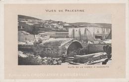 Asie - Palestine - Nazareth - Puits De La Vierge - Publicité Edition Chocolaterie Aiguebelle - Palästina