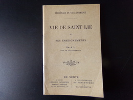Vie De Saint Lié Et Ses Enseignements , 1907, 63 Pages - Religione