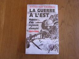 LA GUERRE à L' EST Histoire D'un Régiment Allemand 1941 1944 Von Kageneck Russie 18 è Régiment Infanterie RI Wermacht - Guerra 1939-45