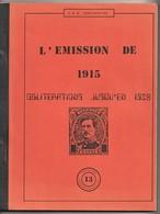 BELGIUM, L'EMISSION De 1915, Oblitérations Jusqu'en 1920, Deneumostier - Philately And Postal History