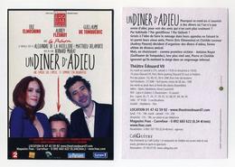 Flyer. Un Dîner D'adieu. Eric Elmosnino, Guillaume De Tonquédec, Audrey Fleurot. Théâtre Edouard VII, Paris. - Werbung