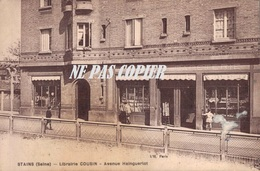 93 STAINS Librairie Cousin Avenue Haingueriot - Stains