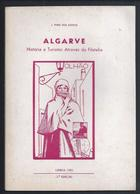 Book Of 'Algarve - History And Tourism In Philately' 1983. 60-page Edition. Buch 'Algarve - Geschichte Tourismus Philate - Altri