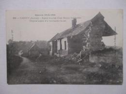CPA CP 80 SOMME GUERRE 1914-1916 CARNOY - ASPECT D'UNE MAISON BOMBARDÉE - TRÈS BON ETAT - Otros Municipios