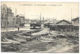 MARSEILLE - La Vieille Chapelle - La Calanque - Tramway - Marseille