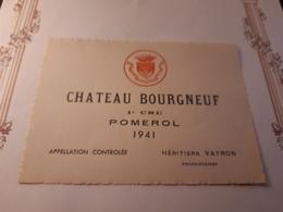 RARE VIEILLE ÉTIQUETTE POMEROL 1ER CRU CHÂTEAU BOURGNEUF 1941 - Bordeaux