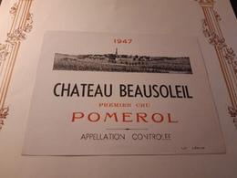 RARE ET VIEILLE ÉTIQUETTE POMEROL 1ER CRU CHÂTEAU BEAUSOLEIL 1947 - Bordeaux