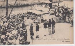 CPA île De Ré - Saint-Martin-de-Ré - Arrivée Des Prisonniers Allemands (belle Scène) - Ile De Ré