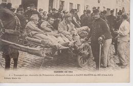 CPA île De Ré - Saint-Martin-de-Ré - Transport Sur Charrette De Prisonniers Allemands Blessés (belle Scène) - Ile De Ré